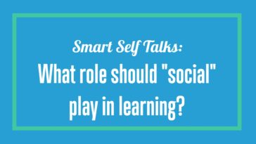 """What Role Should """"Social"""" Play in Learning?"""
