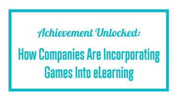 How the eLearning world is changing thanks to video games